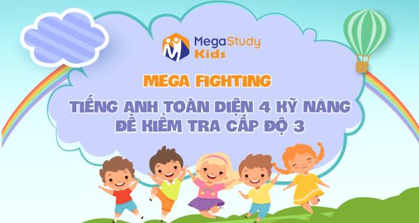 Mega Fighting - Cấp Độ 3