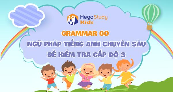 Grammar Go - Cấp Độ 3